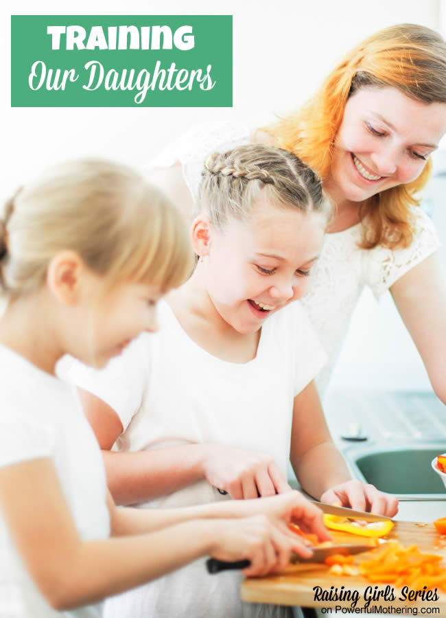 Training Our Daughters - raising girls series on powerfulmothering