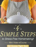 Free Homemaking Course: 4 Steps to Stress-Free Homemaking