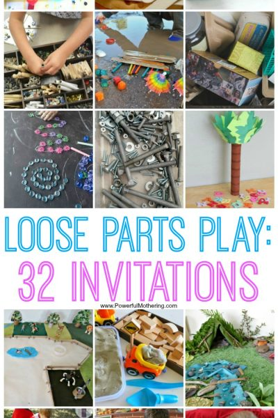 Loose Parts Play: 32 Invitations