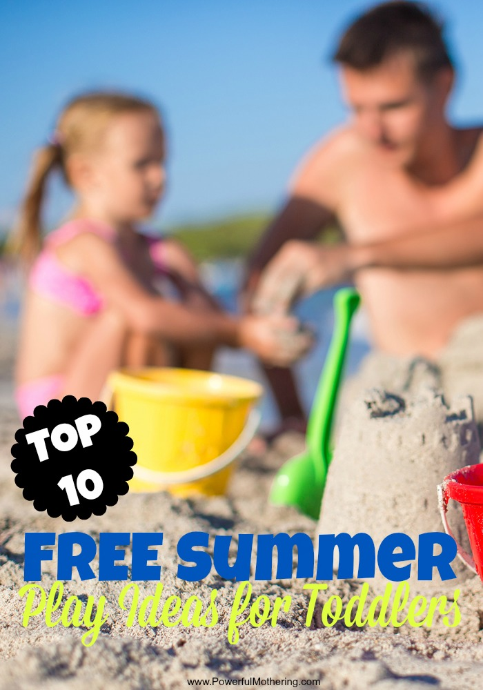 Top 10 Free Summer Play Ideas For Toddlers