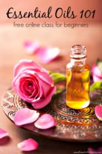 Essential Oils 101 – FREE Online Class