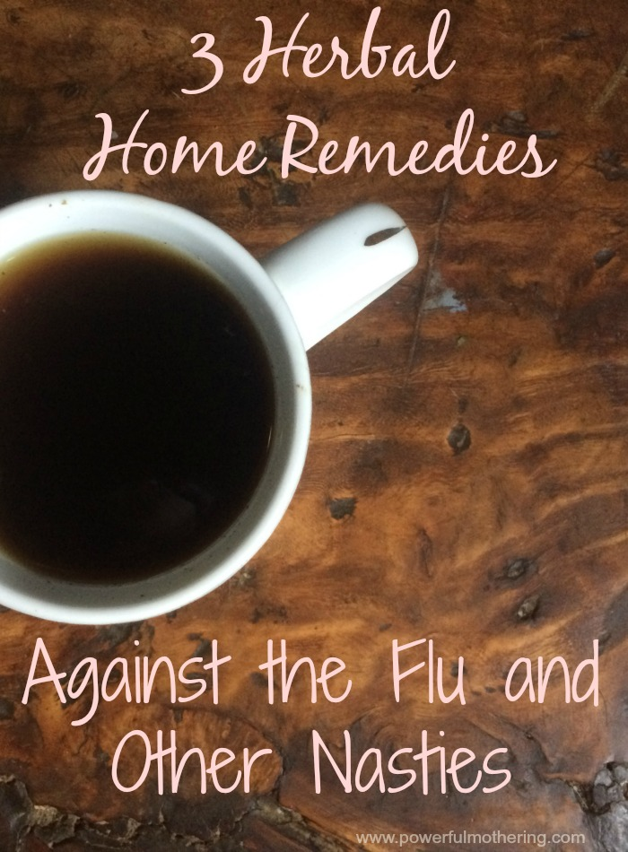 herbal home remedies against the flu