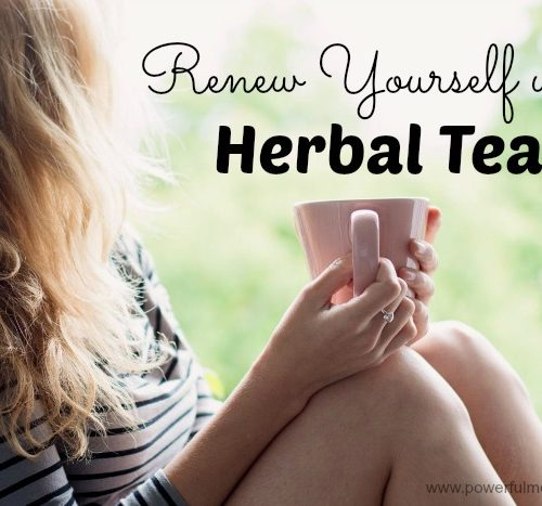 Renew Yourself with Herbal Tea