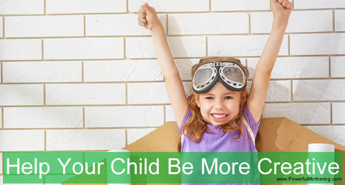 Help Your Child Be More Creative