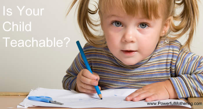 Is Your Child Teachable?