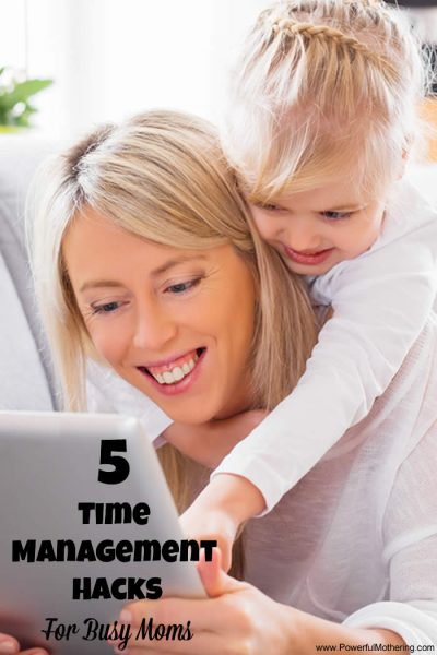5 Time Management Hacks For Busy Moms