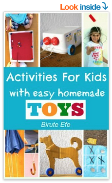 Activities For Kids with Homemade Toys Easy Projects Using only Household Items