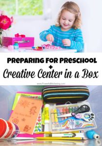Preparing for Preschool: Creative Center in a Box