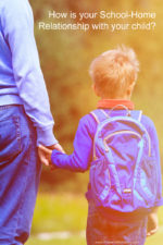 Building A Positive School-Home Relationship With Kids