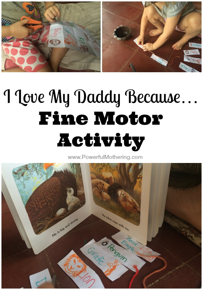 I Love My Daddy Because Fine Motor Activity