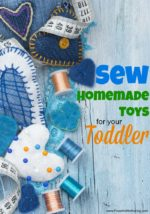 How to Easily Sew Homemade Toys for your Toddler