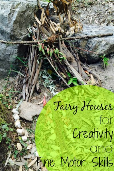 fairy houses for creativity and fine motor skills