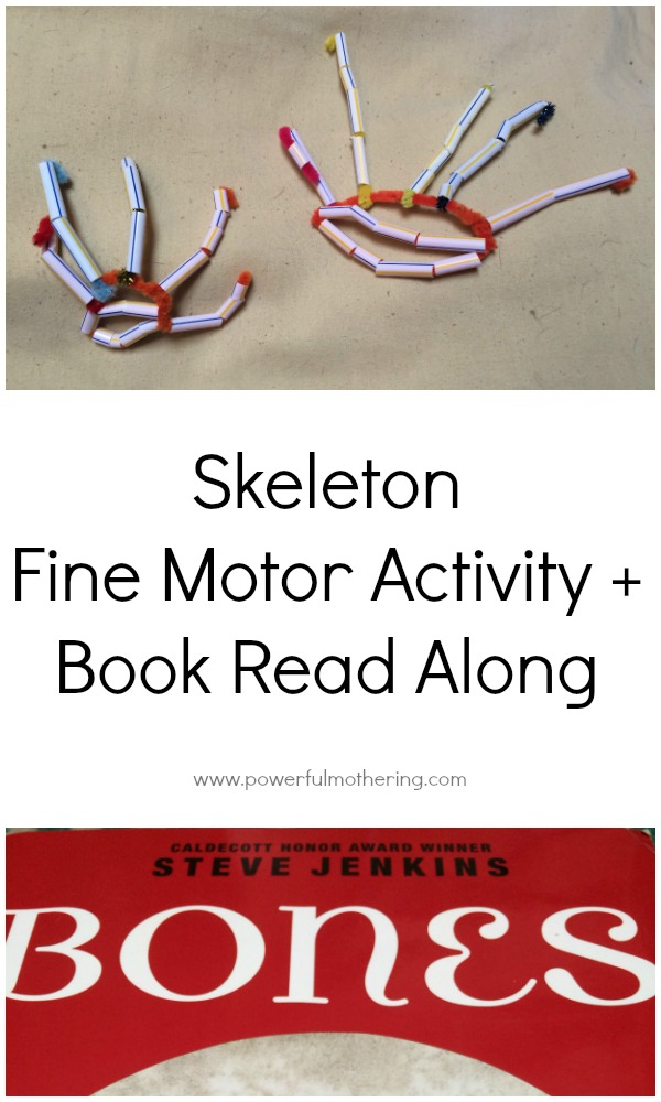 Skeleton Fine Motor Activity and Book Read Along