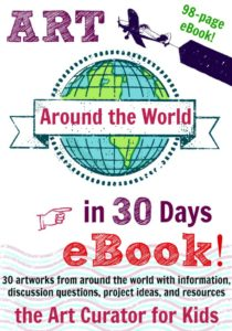 The Art Curator for Kids - Art Around the World in 30 Days-eBook (1)