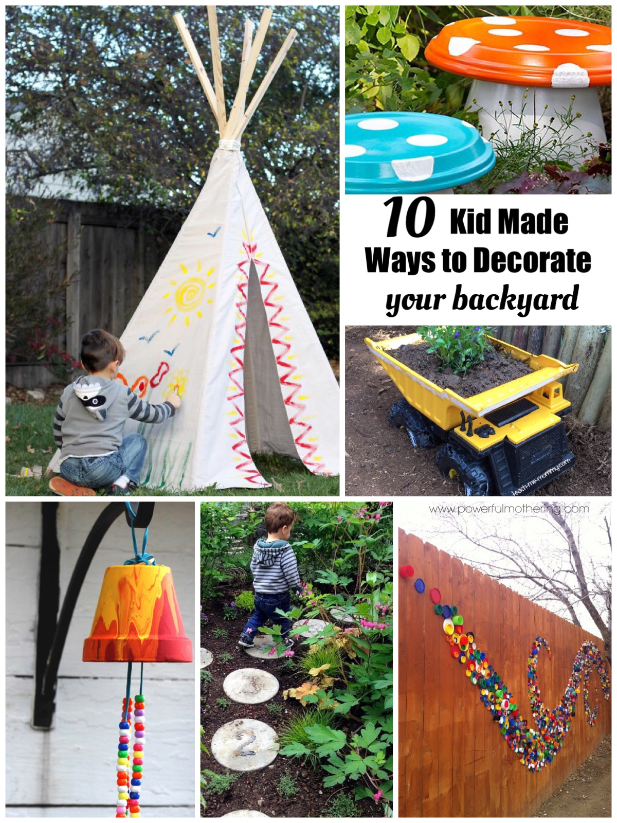 Top 10 Kid Made Ways to Decorate your Backyard