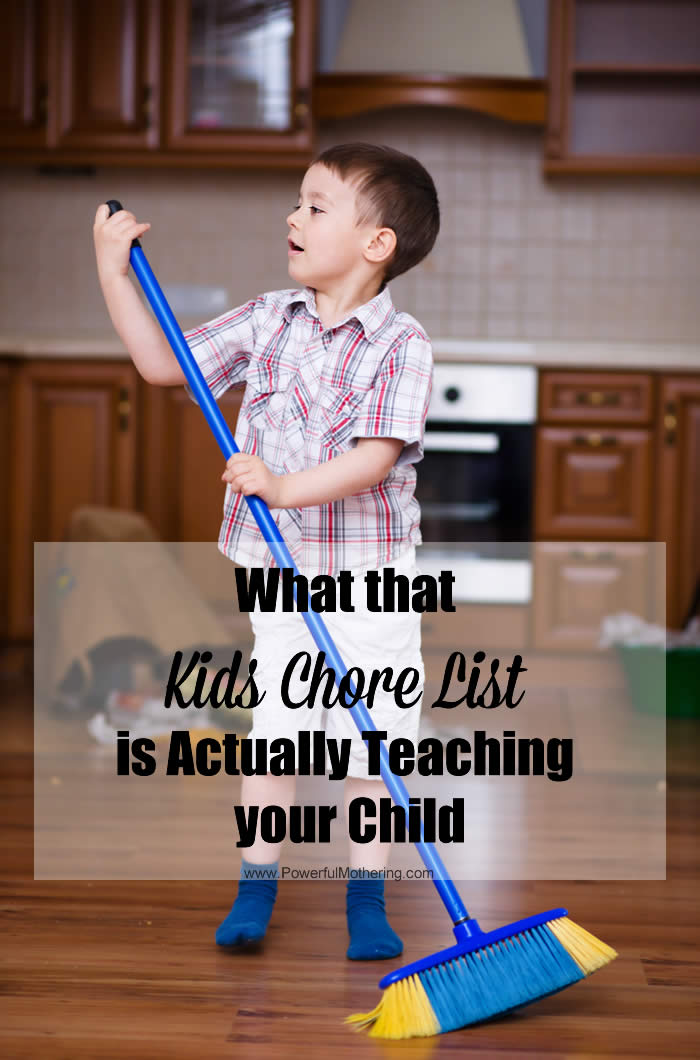 Kids chore lists are things parents often implement but have you even stopped to think why a kids chore list would be good for them? What are you teaching?