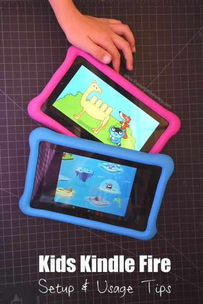 Kids Kindle Fire Setup Usage Tips
