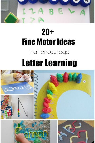 20+ Fine Motor Ideas that Encourage Letter Learning