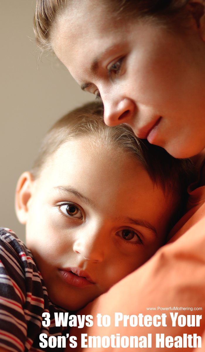 3 Ways to Protect Your Son's Emotional Health