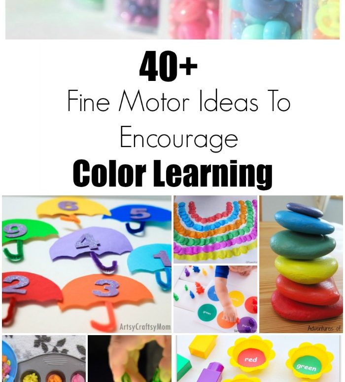 40+ Fine Motor Ideas to Encourage Color Learning
