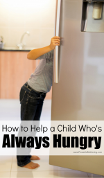 10+ Ways to Help a Child Who is Always Hungry