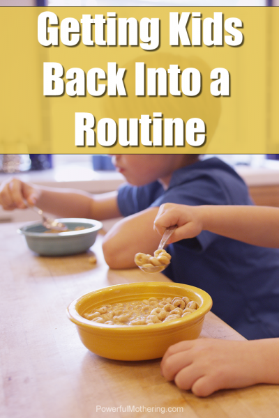 Getting Kids Back Into A Routine