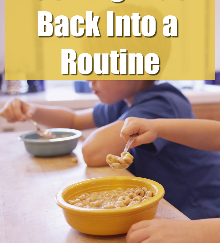 How to Get Kids Back into a Routine after a Break