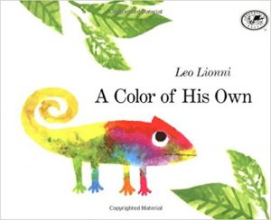 https://www.amazon.com/Color-His-Own-Leo-Lionni/dp/0679887857/ref=as_li_ss_tl?ie=UTF8&qid=1512913725&sr=8-1&keywords=a+color+of+his+own&linkCode=ll1&tag=powerfulmothering-20&linkId=0cb0c8cca443dd1b67047055d3702b8a