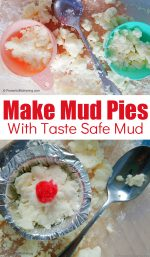 How to Make Mud Pies with Taste Safe Clean Mud