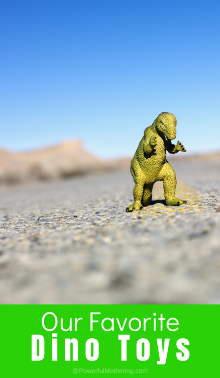Our favorite Dinosaur Toys that will help teach kids, allow them to become creative and have fun!