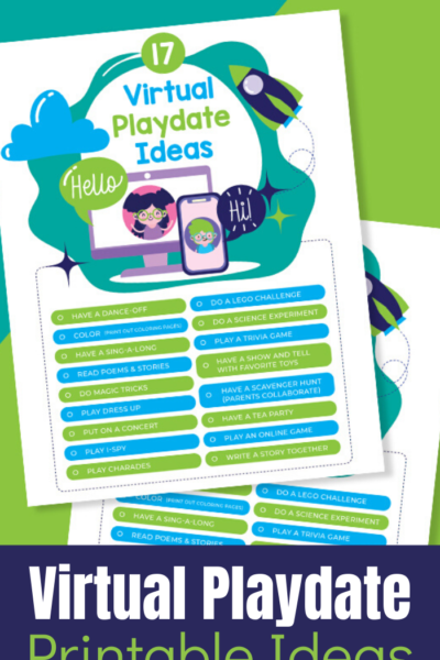 Printable ideas for having virtual play dates for your kids and their their friends.